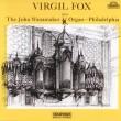 Virgil Fox plays The Wanamaker Organ - Philadelphia